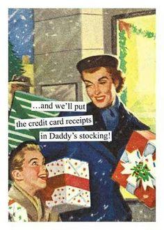 Ideas Vintage Christmas Funny Anne Taintor For 2019 Anne Taintor, Vintage Humor, Retro Humor, Retro Funny, Funny Vintage, E Cards, Christmas Humor, Vintage Christmas, Merry Christmas