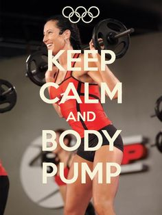 KEEP CALM AND BODY PUMP Trying to keep my BP motivation up.