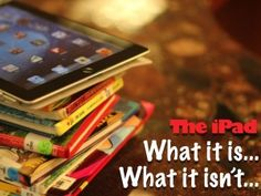 What iPad is and isn't
