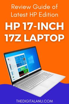 Review Guide of Latest HP Edition – HP 17-Inch 17z Laptop #laptop #hplaptop