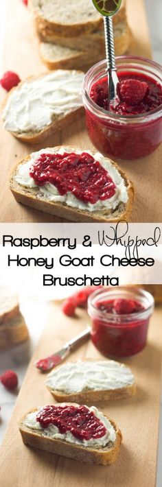 A quick, 4 ingredient appetizer! Raspberry and Whipped Honey Goat Cheese Brushcetta is sweet, savory and crunchy all in one bite![
