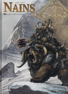 Buy Nains Jorun de la Forge by Nicolas Jarry, Pierre-Denis Goux and Read this Book on Kobo's Free Apps. Discover Kobo's Vast Collection of Ebooks and Audiobooks Today - Over 4 Million Titles! Samba, Fire Crown, Bear Mounts, Character Art, Character Design, Fantasy Dwarf, La Forge, Medieval, Green Books