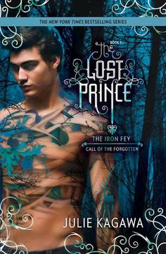 The Lost Prince by Julie Kagawa - Book 1 of The Iron Fey: Call of the Forgotten series. (Click on image for review)