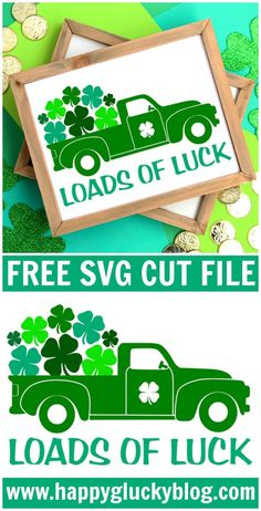 Loads of Luck Vintage Truck Free Printable and Free SVG Cut File. Decorate for St. Patrick's Day with this adorable Loads of Luck Vintage Truck Printable and SVG Cut File. It's the perfect decoration for your home during the month of March. Sant Patrick, Vinyl Projects, Craft Projects, Craft Ideas, St. Patricks Day, St Patricks Day Decor Door, Diy St Patricks Day Shirt, St Patrick's Day Decorations, Party