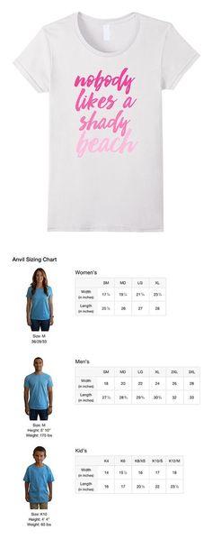 $19.99 - Nobody Likes a Shady Beach T-Shirt Women White #dolceegabbana