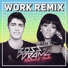 """Boss in Drama libera remix tropical de """"Work"""", novo single de Rihanna http://www.resenhando.com/2016/02/boss-in-drama-libera-remix-tropical-de.html"""
