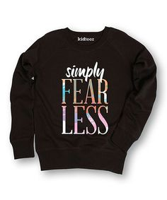 Loving this Black 'Simply Fearless' Slouchy Sweater - Girls on #zulily! #zulilyfinds