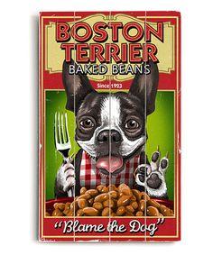 Look at this #zulilyfind! 'Boston Terrier Baked Beans' Wall Sign #zulilyfinds