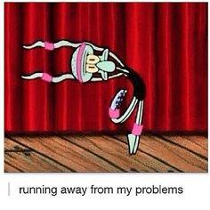 me running away from my problems #spongebob #squidward