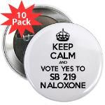 Keep Calm and Vote YES to Senate Bill 219 Naloxone pin. (Delaware).  Proceeds benefit people and families in recovery from addiction in Delaware. ~ Recovery is by Design