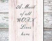 Digital print 'MAID of all WORK' lives here Printable wall art Home printable Wall art Printable words Printable art Wall decor Art Print
