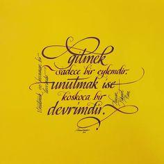#calligraphy#kaligrafi#art#design#typography#tipografi#sanat#pen#graphic#graphicdesign#tattoo#handsome#handmade#life#world#guzelsozler#edebiyat#siir#kafkaokur#otdergi#siirsokakta#nazimhikmet#hat#nazim#yellow (Istanbul, Turkey)