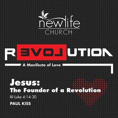 Jesus: The Founder of a Revolution