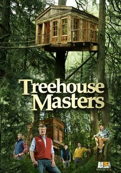Treehouse Masters | Animal Planet