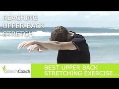 Upper Back Stretches, Reaching Upper Back Stretch Video, Upper Back Stretching Exercises Upper Back Stretches, Back Stretching, Upper Back Pain, Stretching Exercises, Back And Shoulder Workout, Back Fat Workout, Back Flexibility, Back Pain Relief, Fat To Fit