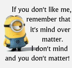 ah yes mind over matter