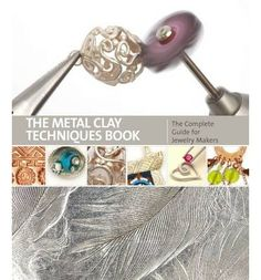 Shows you how to make professional-looking metal jewellery without investing in silversmithing equipment and training. This title helps you master the core techniques of metal clay jewellery in an afternoon with detailed step-by-step photography. It also includes information on advanced metal clay creativity and materials.