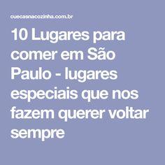 813f8ecb594 10 Lugares para comer em São Paulo