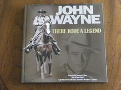 John Wayne (There Rode a Legend) Hard Cover 276 Pages - Edition John Wayne, Book Lists, Duke, Westerns, My Books, House Ideas, Hero, Cover, Quotes