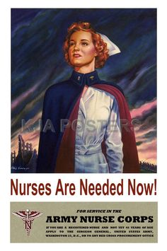 Vintage Posters - Nurses are needed now For service in the Army Nurse Corps Stu L Savage Hodge Podge various collection - Hodge Podge (various) collection