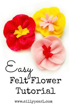 The Silly Pearl {Handmade}: Easy Felt Flower Tutorial