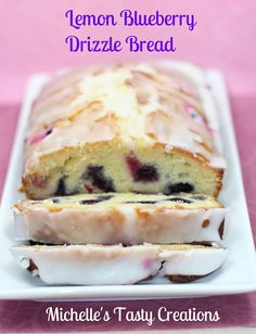 Michelle's Tasty Creations:  Lemon-Blueberry Drizzle Bread    #Bread #Blueberry #Lemon