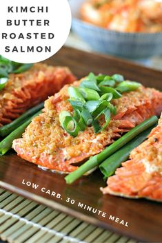 ... way to cook Wild Salmon. Kimchi Butter Roasted Salmon. On the