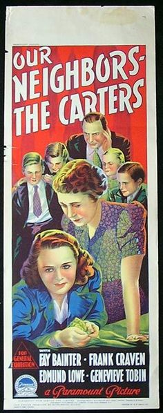 Our Neighbors - The Carters Stars: Fay Bainter, Frank Craven, Edmund Lowe, Genevieve Tobin, Thurston Hall ~ Director: Ralph Murphy (Australian Daybill) Paramount Movies, Paramount Pictures, Original Movie Posters, Vintage Movies, Feature Film, Travel Posters, Names, History, The Originals