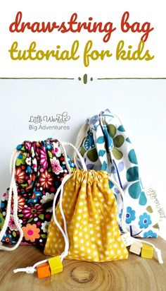 Drawstring bag tutorial for kids. | Little Worlds Big Adventures #sewingtutorial #kidscansew #drawstringbag #easysewingprojects #kidscrafts