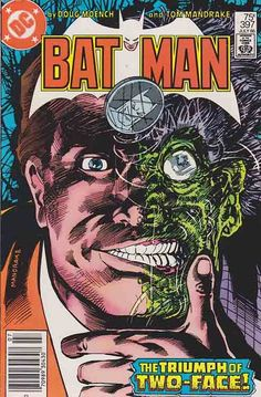 "Batman #397 July, 1986. ""Binary Brains"" Two-Face steals a bicameral computer system while Batman and Robin get on his trail, and Catwoman learns the whereabouts of Circe. Tom Mandrake cover art, pencils and inks. Doug Moench story."