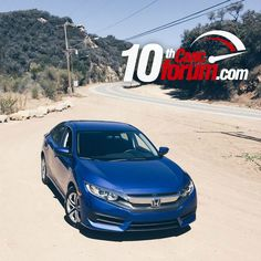 2016 Civic Sedan Out and About on Mulholland Drive! - 10th Gen Civic Forum