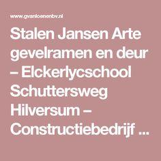 Stalen Jansen Arte gevelramen en deur – Elckerlycschool Schuttersweg Hilversum – Constructiebedrijf G. van Loenen BV