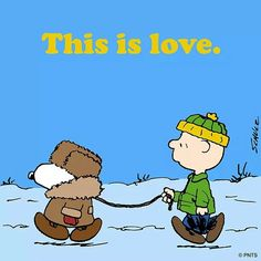 'Love is walking the dog, in the Snow, in a Parka!', Snoopy and Charlie Brown. Snoopy Christmas, Christmas Animals, Christmas Humor, Christmas Fun, Peanuts Cartoon, Peanuts Snoopy, Minions, Snoopy Quotes, Dog Quotes