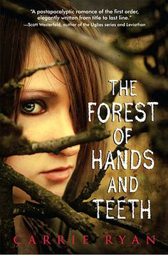Book Review: The Forest of Hands and Teeth.