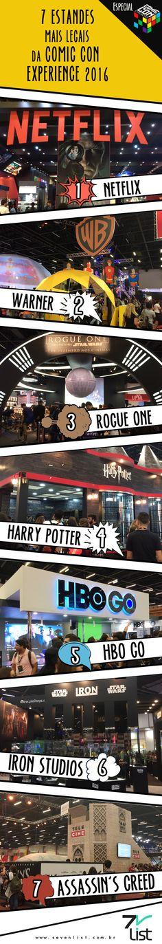 Em uma Comic Con Experience os estandes são um show a parte. Hoje nós preparamos uma lista especial para eles.  Veja os 7 estandes mais legais da Comic Con Experience na opinião do Seven List. #SevenList #CCXP #CCXP2016 #COMICCON #COMIC #NERD #NERDICE #ART #INFOGRÁFICO #HEROES #GEEK #CULTURAPOP #CINEMA #CINE #MOVIE #FILM #HQ #QUADRINHOS #TV #TVSHOW #SERIES #MARVEL #DC #COSPLAY