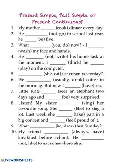 Present Simple, Past Simple, Present Continuous - Interactive worksheet Tenses English, English Grammar For Kids, Teaching English Grammar, English Worksheets For Kids, English Lessons For Kids, English Writing Skills, English Vocabulary Words, Learn English Words, Verb Worksheets
