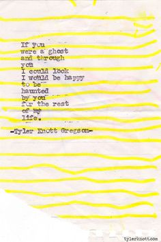 Typewriter Series #334by Tyler Knott Gregson