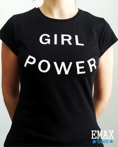 t-shirt girl power top clothes tumblr feminism graphic tee shirt funnym girls right summer 2016 fashion trendy stylish cool cotton instagram ig tee power girl power tee girl power tshirt quote on it style black t-shirt