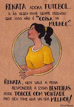 Renata, curta seu futebol!