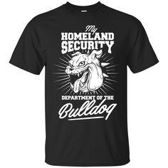 Bulldog Shirts Homeland Security Department of Bulldog T-shirts Hoodies Sweatshirts