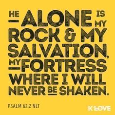 ENCOURAGING WORD via @klove  He only is my rock and my salvation; He is my defense; I shall not be greatly moved. Psalms 62:2 NKJV  http://ift.tt/1H6hyQe  Facebook/smpsocialmediamarketing  Twitter @smpsocialmedia