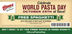 Free spaghetti at Buca's on Oct. 25.