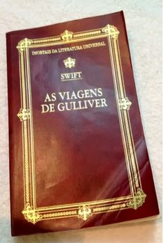Livro As viagens de Gulliver no Blog Dividindo Experiencias da Monalise Nogueira