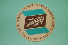 Vintage coaster: Schlitz beer, Milwaukee by coltera Vintage Typography, Typography Logo, Logos, Sous Bock, Design Art, Logo Design, Layout Design, Schlitz Beer, Beer Coasters
