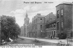 Poplar and Stepney Sick Asylum - Dan died here 2 years later in 1907 East End London, Old London, Old Pictures, Old Photos, Isle Of Dogs, Victorian London, London History, Vintage Medical, Greater London