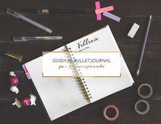 Il bullet journal è un'agenda totalmente personalizzabile e in questo post ti propongo una guida per principianti che non vogliono perderci troppo tempo.