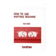 Link to download - Brother KH930 and KH940 User Guide