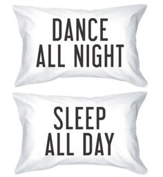 Dance All Night, Sleep All Day - Pillowcases | Easy Tumblr Decor Bedroom Ideas for Teen Girls | Cheap and Easy Bedroom Decorating Ideas
