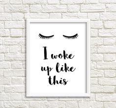Lashes Print Eyelash print Eyelash Poster I woke up by GrafikShop