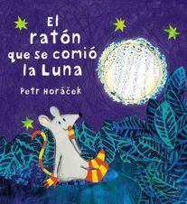 El ratón que se comió la Luna Book Presentation, Sistema Solar, Teaching Spanish, Story Time, Bedtime Stories, Storytelling, Childrens Books, Literacy, Books To Read